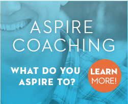 Aspire Coaching: What do you aspire to?