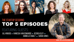 The Startup Sessions Top 5 Episodes