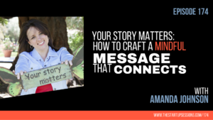 Your Story Matters with Amanda Johnson