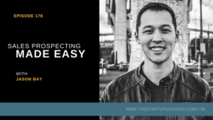 Jason Bay: Sales Prospecting for Entrepreneurs