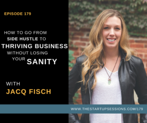 How To Go From Side-Hustle To Thriving Business Without Losing Your Sanity