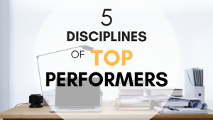 5 disciplines of top performers